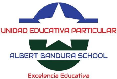 UNIDAD EDUCATIVA PARTICULAR ALBERT BANDURA SCHOOL